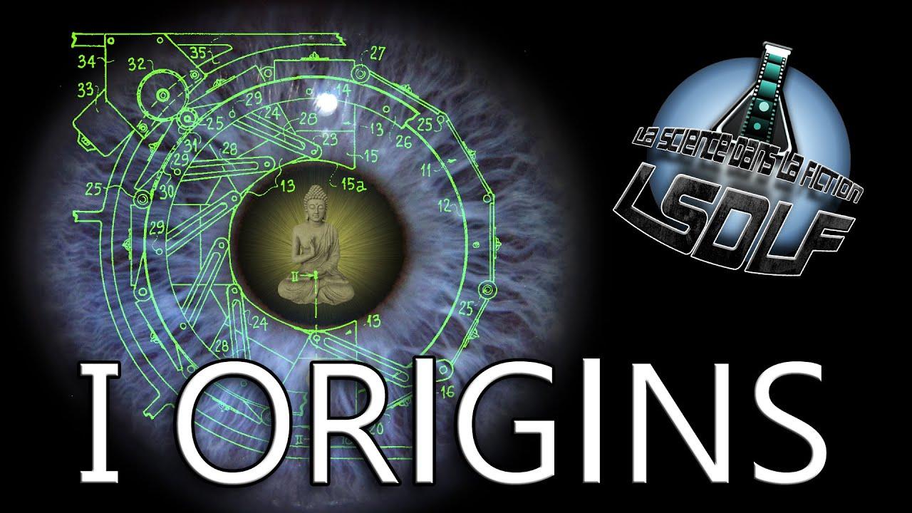 La Science Dans La Fiction - 21 - I Origins