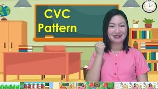 CVC pattern | English 2 | COT 1 | Teacher Kristinna