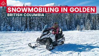 SNOWMOBILING in BRITISH COLUMBIA! (Best Things to Do in Golden BC)