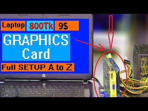 Convert Desktop Graphics Card  As Any  Laptop External GPU | 2018 | With EGPU Mini Pci Riser