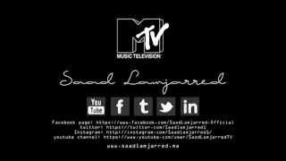 Saad Lamjarred & Dj Van (MTV Awards) | سعد لمجرد و ديجي فان - جائزة الإم تي في