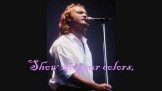 "Phill Collins ""True Colors"" with Lyrics"