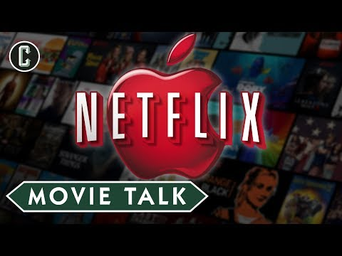 Could Apple Buy Netflix?  Movie Talk