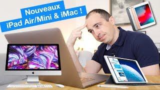 Nouveaux iPad mini 5, iPad Air 3, iMac 2019 : décevants ?!