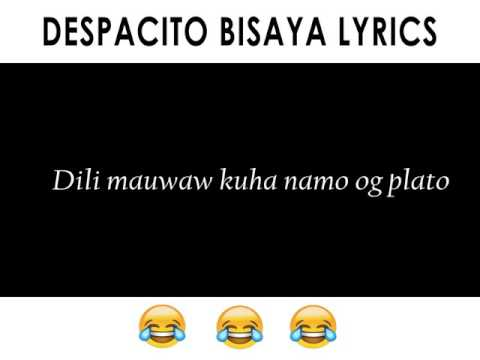 Despacito Bisaya Version - Bes Pancit Oh