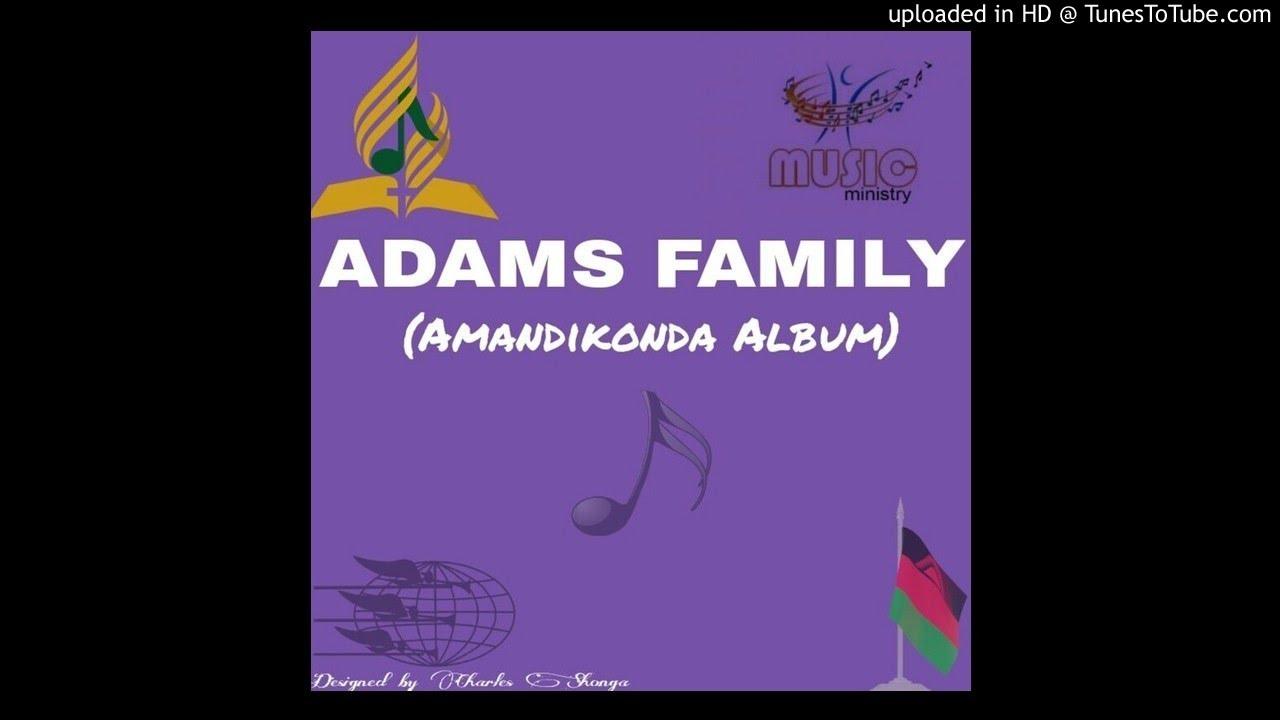 Download Adams Family - Ndidzasendedza
