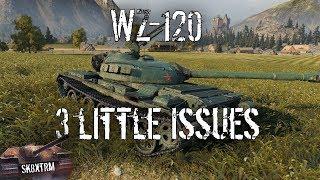 WZ-120 - 3 Little Issues - Wot Blitz
