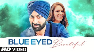 Blue Eyed Beautiful (Bhavneet Singh) Mp3 Song Download