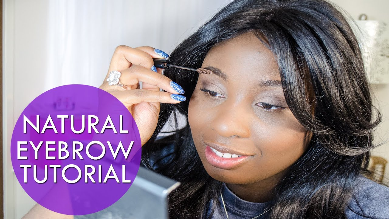 Natural Eyebrow Tutorial How To Get Full Eyebrows Youtube