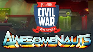 Polaris Civil War - Awesomenauts [SPONSORED]