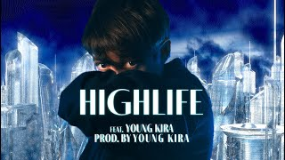 LGoony - Highlife (feat. Young Kira) LYRIC VIDEO