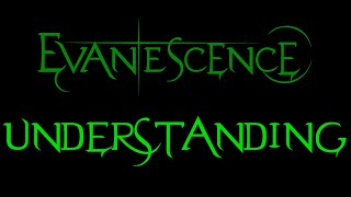 Evanescence-Understanding Lyrics (Whisper/Sound Asleep EP)