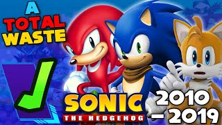 Sonic in the 2010's | An Embarrassing Waste