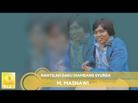 M.Masnawi - Nantilah Daku Diambang Syurga (Official Audio)