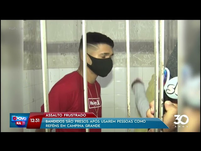 Assalto frustrado: bandidos são presos após usarem pessoas como reféns em CG- O Povo na TV