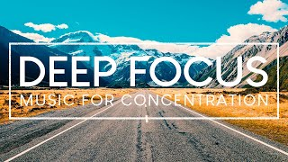 4 Hours of Ambient Study Music to Concentrate - Deep Focus Music For Studying And Focus