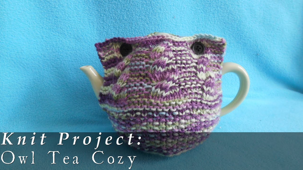 Owl Tea Cozy { Knit } - YouTube