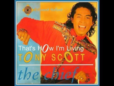 Tony Scott  That's How I'm Living 1989 HQsound