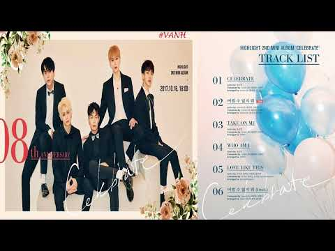 [FULL ALBUM] 하이라이트 (Highlight) - CELEBRATE [Mini Album]