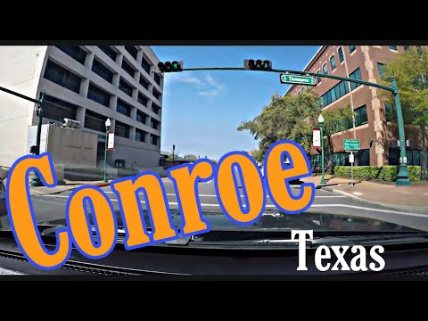 Conroe Texas - Driving Around The Town 2019