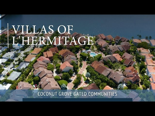 L'Hermitage Gated Community In Coconut Grove