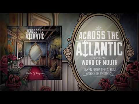 Across The Atlantic - Word of Mouth (OFFICIAL AUDIO)