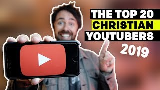 Top Christian YouTube Channels | My 2019 List! Video
