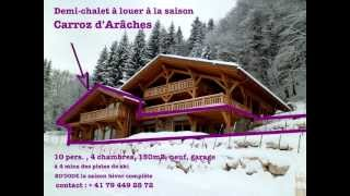 location demi chalet luxe, saison, Carroz d'Araches excellente alternative à Megève