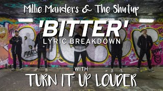 LYRIC BREAKDOWN | Millie Manders & The Shutup: 'Bitter'
