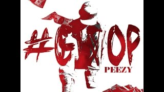 Gwop - Peezy (Official Video)