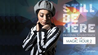 SISKA SALMAN - STILL BE HERE (OST Magic Hour The Series 2) - OFFICIAL AUDIO