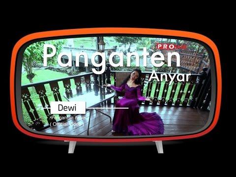 Dewi - Panganten Anyar (Official Music Video)