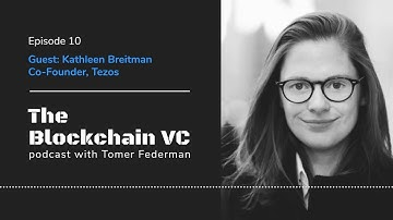 #10 Kathleen Breitman, Co-Founder of Tezos: The Drivers Behind the Network's Growth