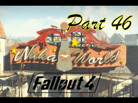 Nuka World Fallout 4 Part 46 | Assign Terrority