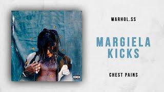 Gambar cover Warhol.SS - Margiela Kicks (Chest Pains)