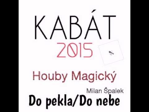 Kabát - Houby Magický + Text v Popisku