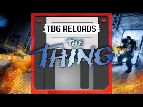 TBG Reloads - The Thing (Black Label Games and Konami., PlayStation 2 2002)