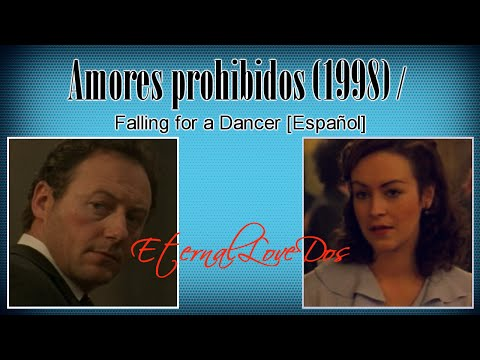 Amores prohibidos (1998) / Falling for a Dancer [Español] from YouTube · Duration:  2 hours 6 minutes 31 seconds