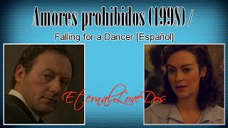 Amores prohibidos (1998) / Falling for a Dancer [Español]