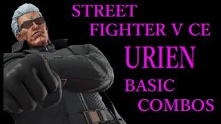 STREET FIGHTER V CE URIEN BASIC COMBOS【スト5CE ユリアン 基礎コンボ】
