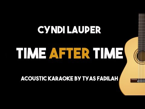 Time After Time - Cyndi Lauper (Acoustic Guitar Karaoke Backing Track with Lyrics)