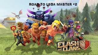 Clash Of Clans-Road To Lega Master[Ep.2]