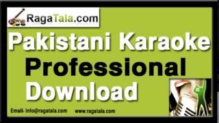Ye silla milla hai mujh ko - Pakistani Karaoke - Maratab Ali