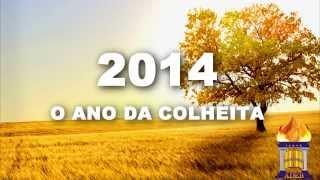 2014 o Ano da Colheita