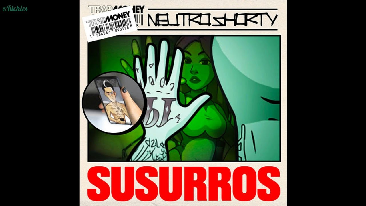 Susurros - Neutro Shorty ( Audio Official )