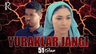 Yuraklar jangi (o'zbek serial) | Юраклар жанги (узбек сериал) 51-qism