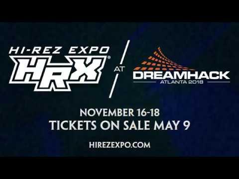 HRX at Dreamhack Atlanta 2018 (November 16th - 18th)