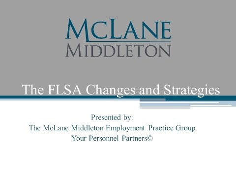The FLSA Changes and Strategies
