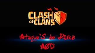Clash of Clans _-_AOD_-_ Ataque'S de Risco
