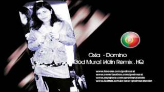 Oxia - Domino (Violin Remix) by God Murat Violin HQ
